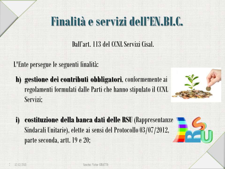 Finalità e servizi dell'EN.BI.C.