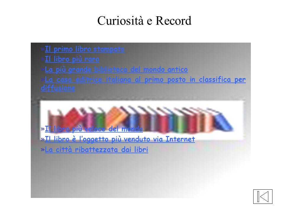 Curiosità e Record Il primo libro stampato Il libro più raro