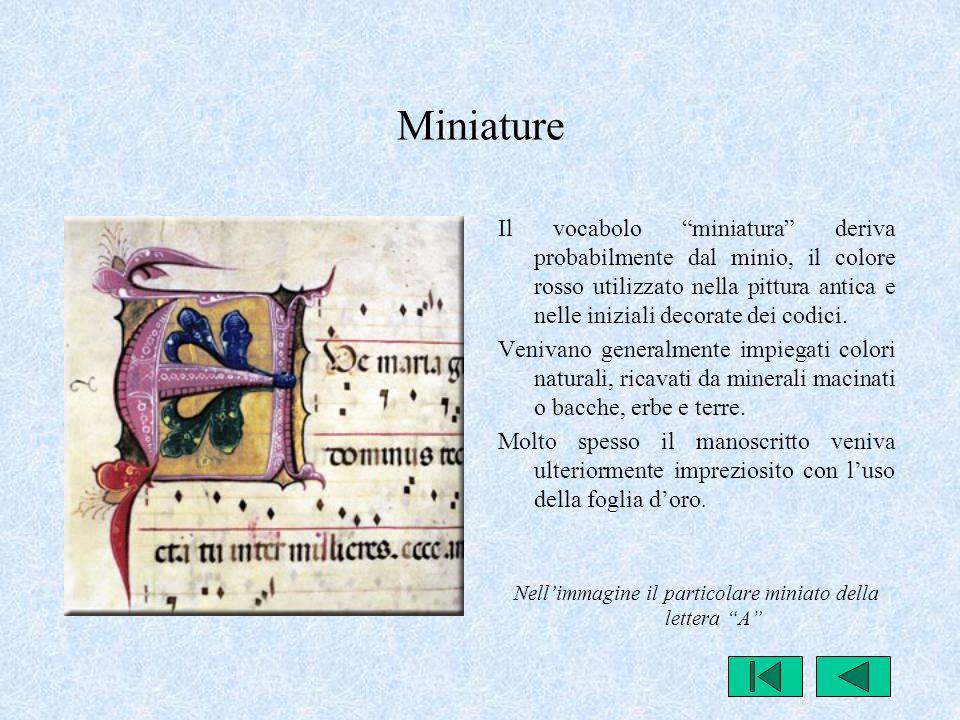 Nell'immagine il particolare miniato della lettera A