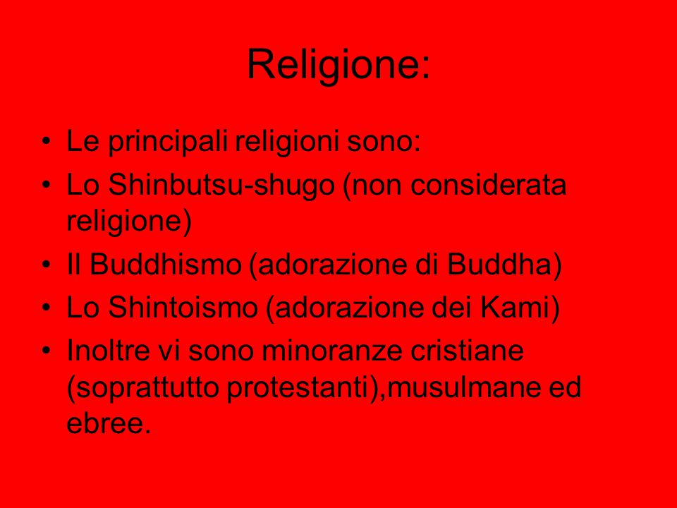 Religione: Le principali religioni sono: