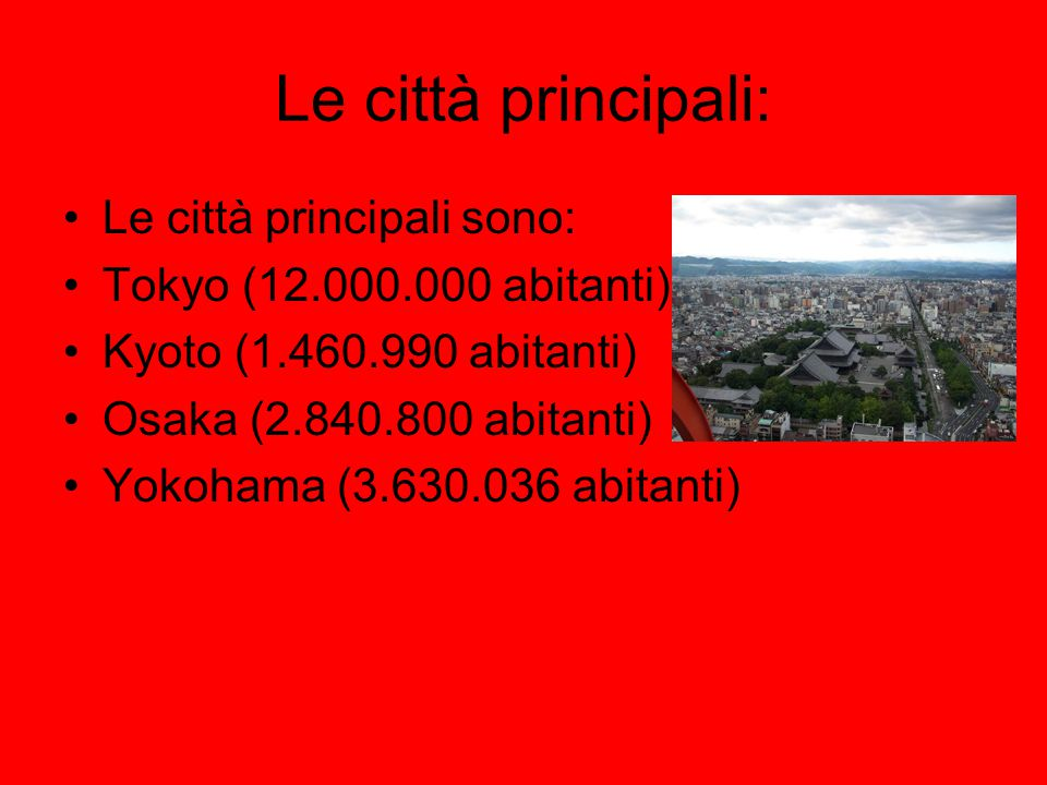 Le città principali: Le città principali sono: