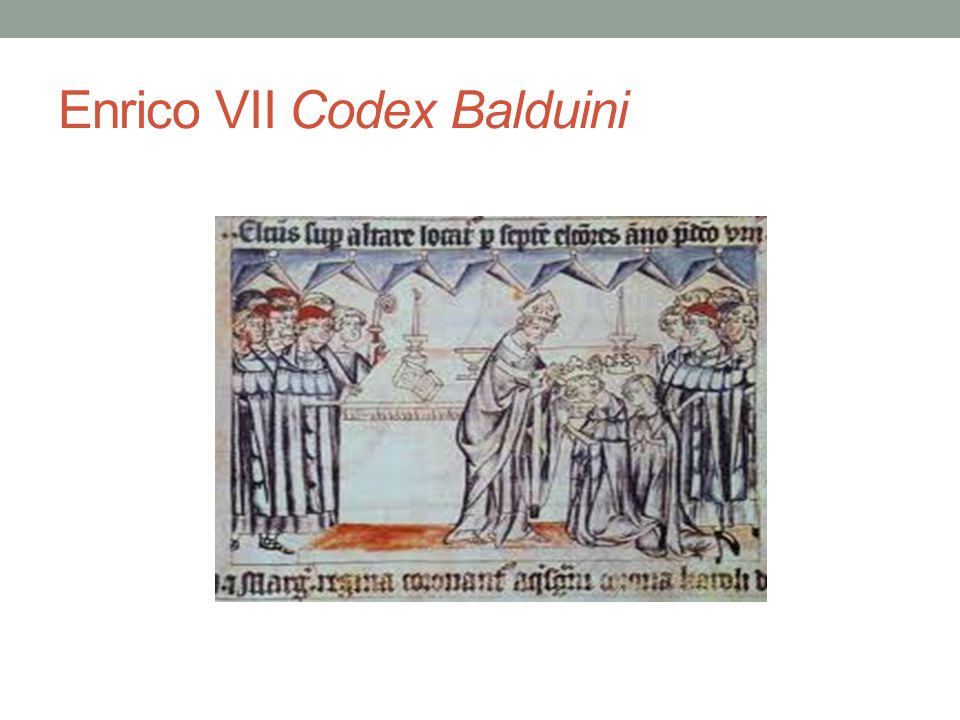 Enrico VII Codex Balduini