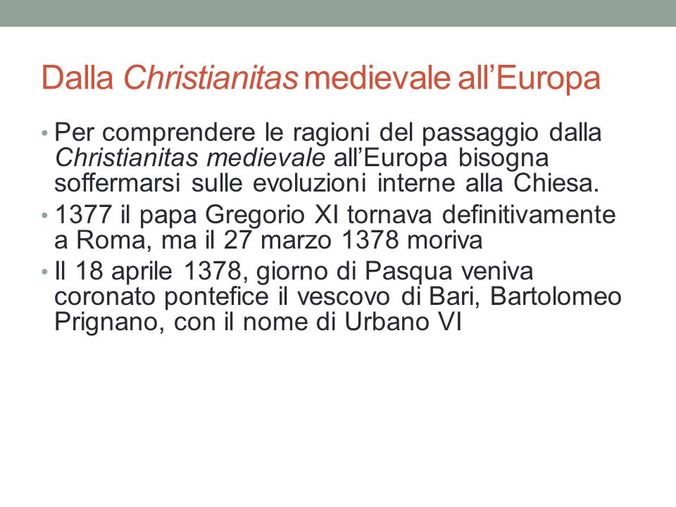 Dalla Christianitas medievale all'Europa