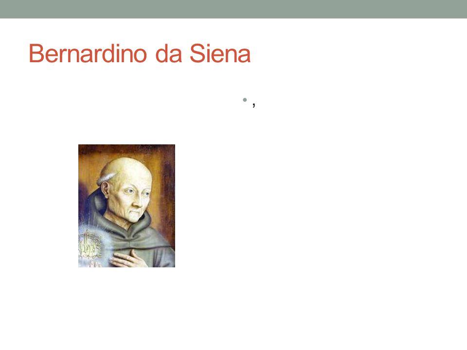 Bernardino da Siena ,