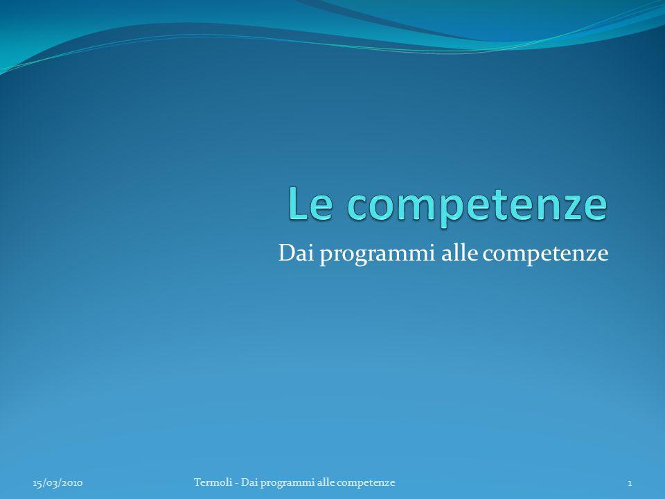Dai programmi alle competenze