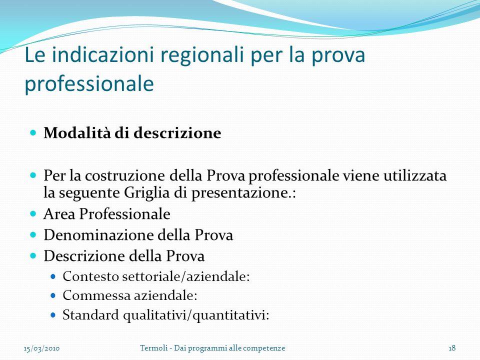 Le indicazioni regionali per la prova professionale
