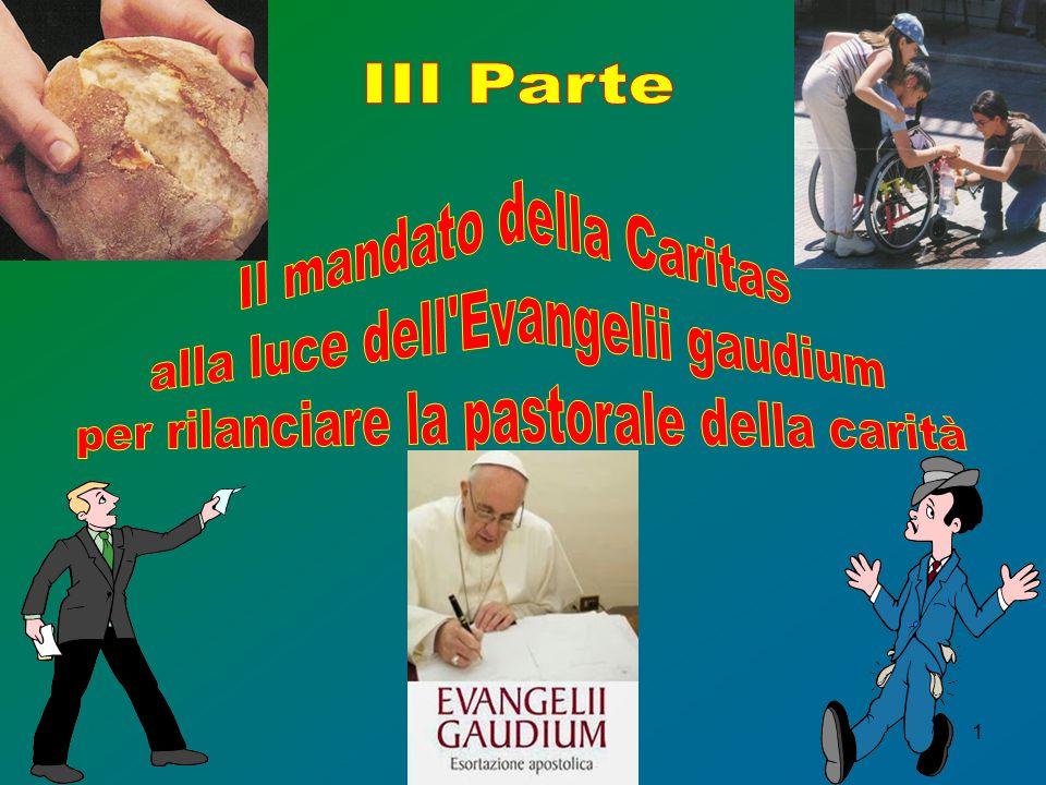 Il mandato della Caritas alla luce dell Evangelii gaudium