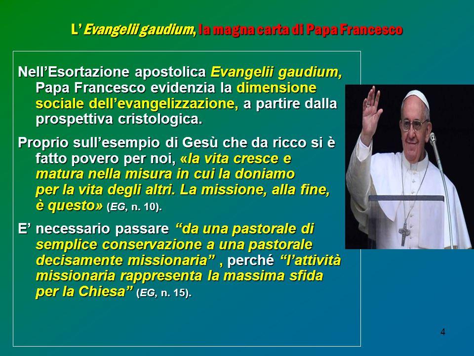 L'Evangelii gaudium, la magna carta di Papa Francesco