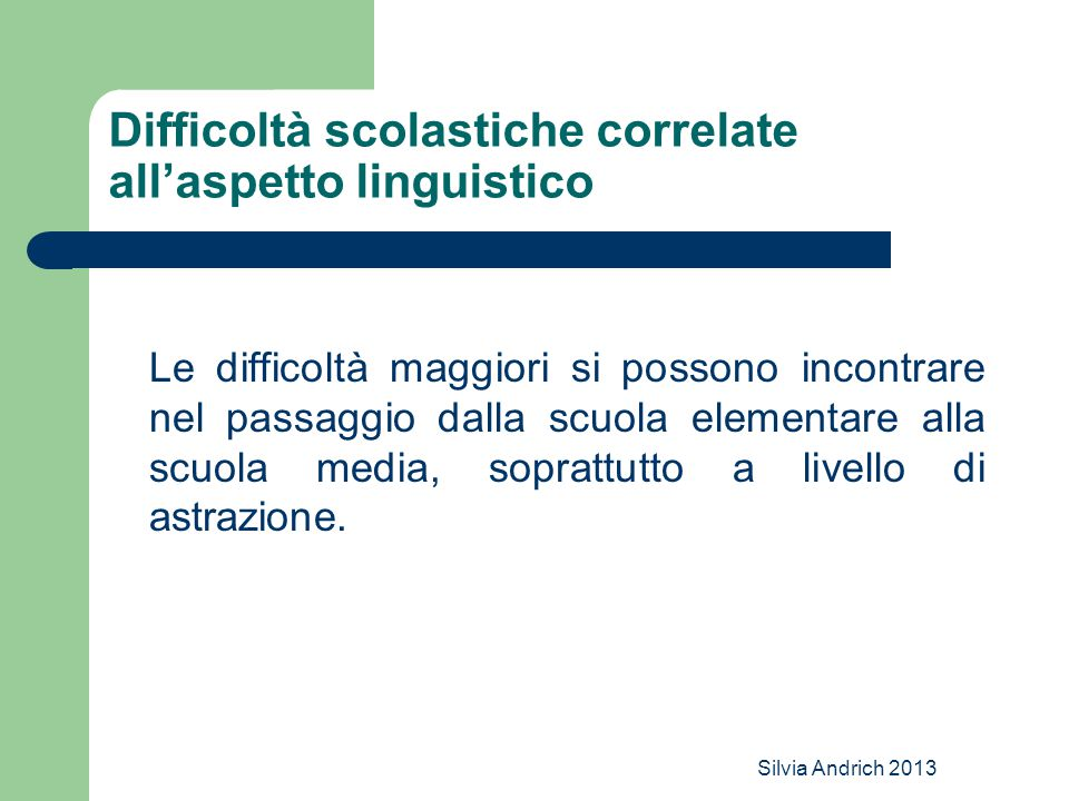Difficoltà scolastiche correlate all'aspetto linguistico