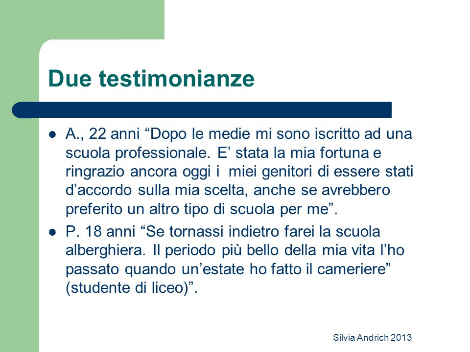 Due testimonianze