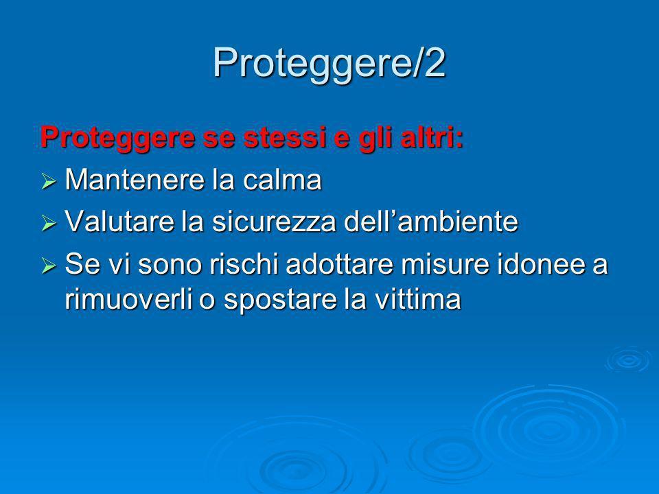 Proteggere/2 Proteggere se stessi e gli altri: Mantenere la calma