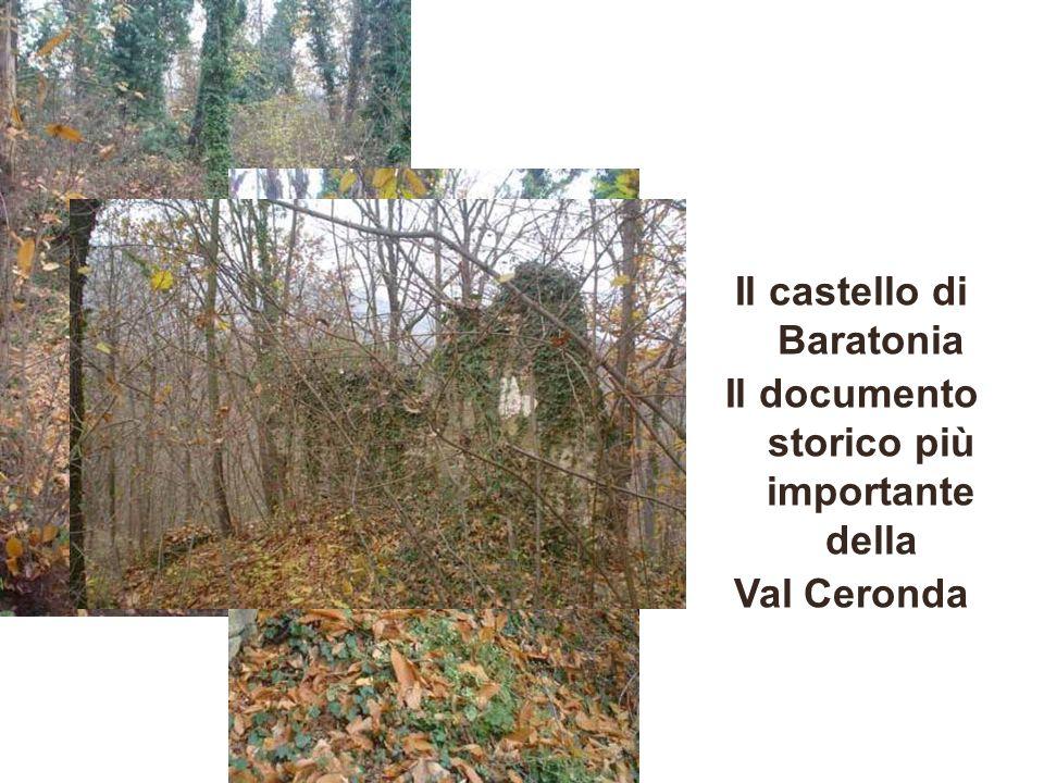 Il castello di Baratonia Il documento storico più importante della