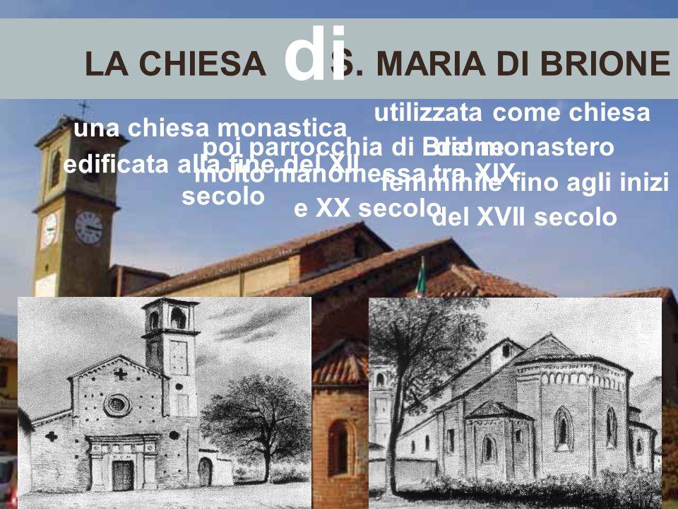 LA CHIESA S. MARIA DI BRIONE