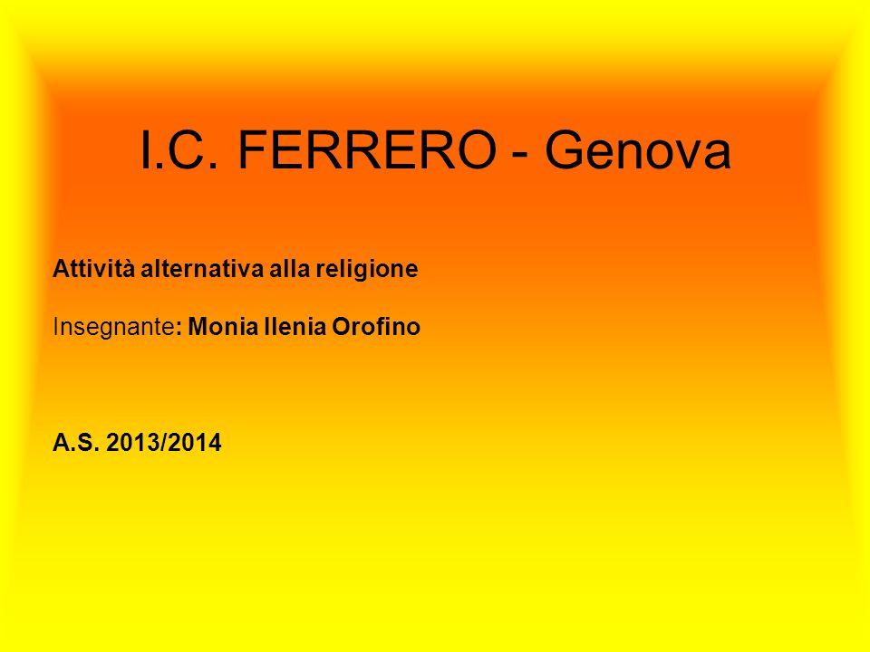 I.C. FERRERO - Genova Attività alternativa alla religione