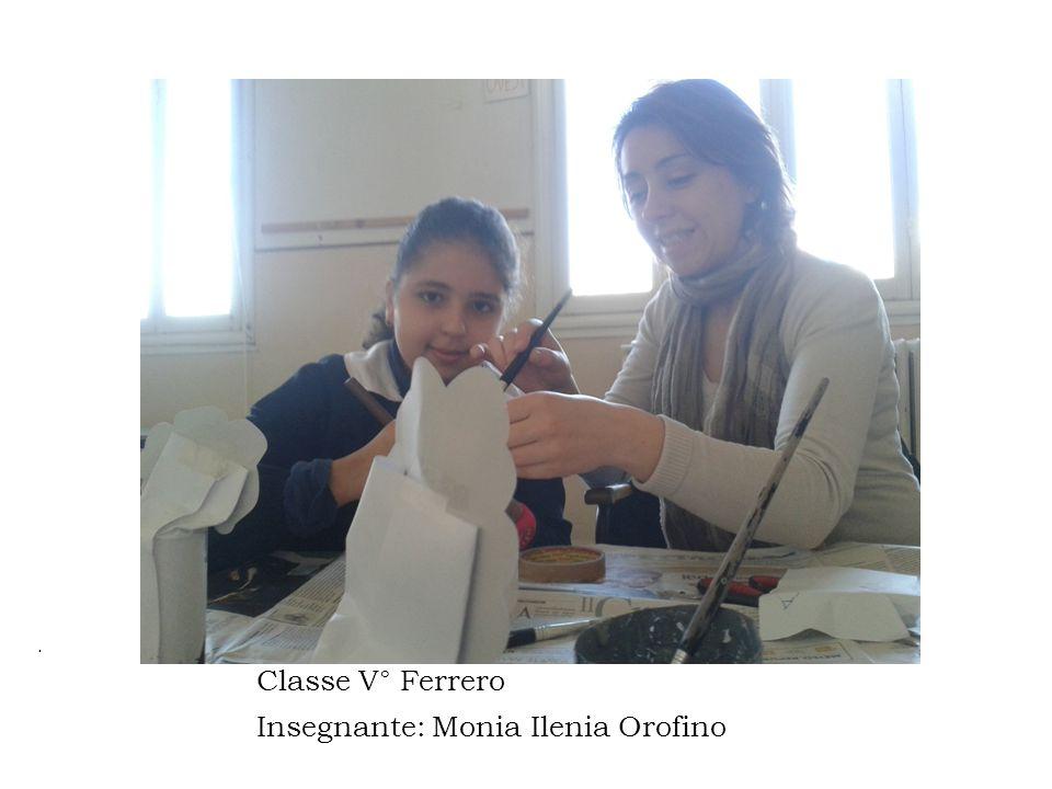 Insegnante: Monia Ilenia Orofino