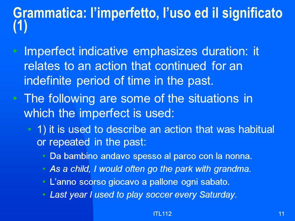 Grammatica: l'imperfetto, l'uso ed il significato (1)