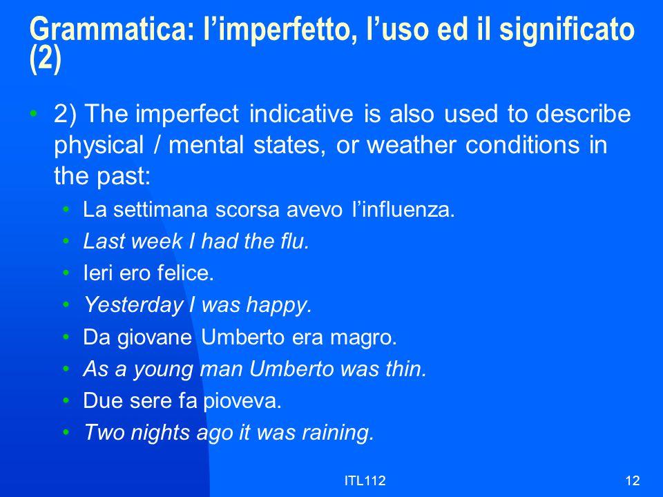 Grammatica: l'imperfetto, l'uso ed il significato (2)