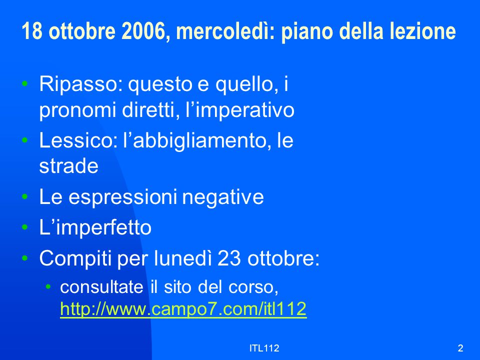 18 ottobre 2006, mercoledì: piano della lezione