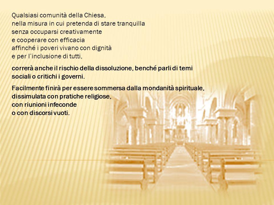 Qualsiasi comunità della Chiesa,