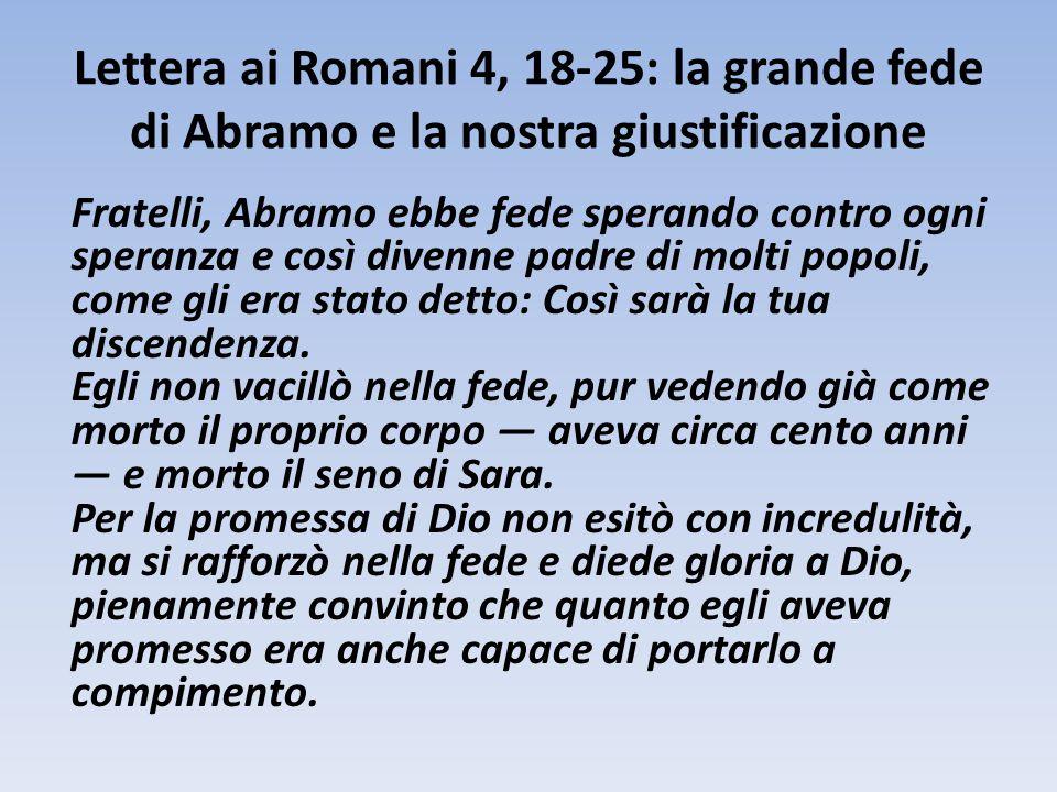 Lettera ai Romani 4, 18-25: la grande fede di Abramo e la nostra giustificazione