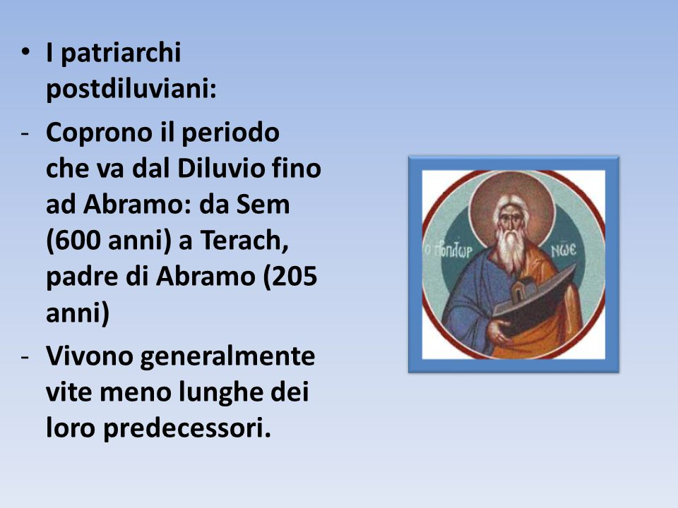 I patriarchi postdiluviani: