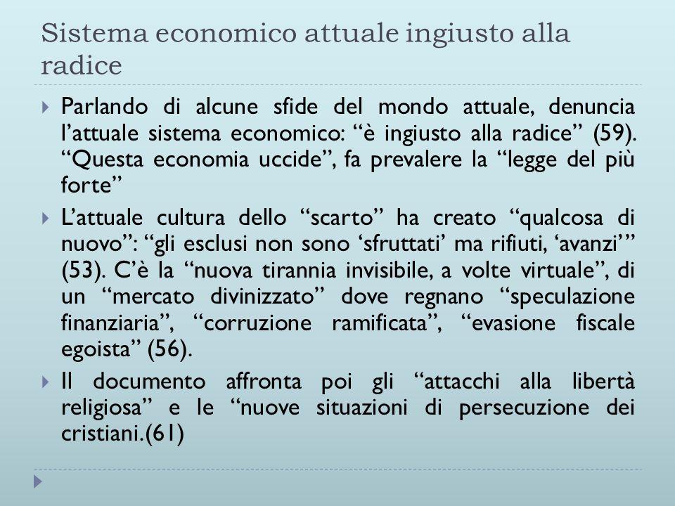 Sistema economico attuale ingiusto alla radice