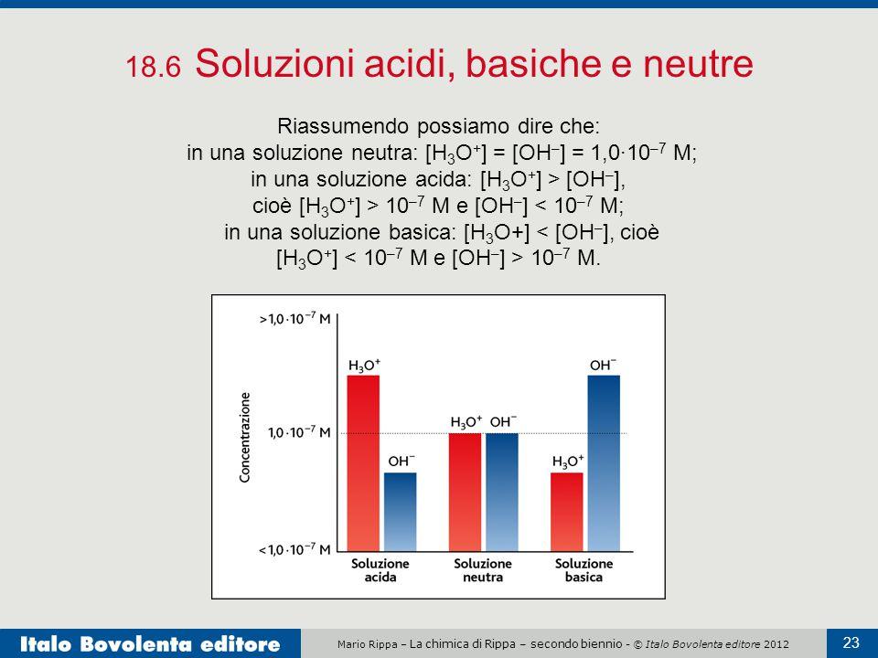 18.6 Soluzioni acidi, basiche e neutre