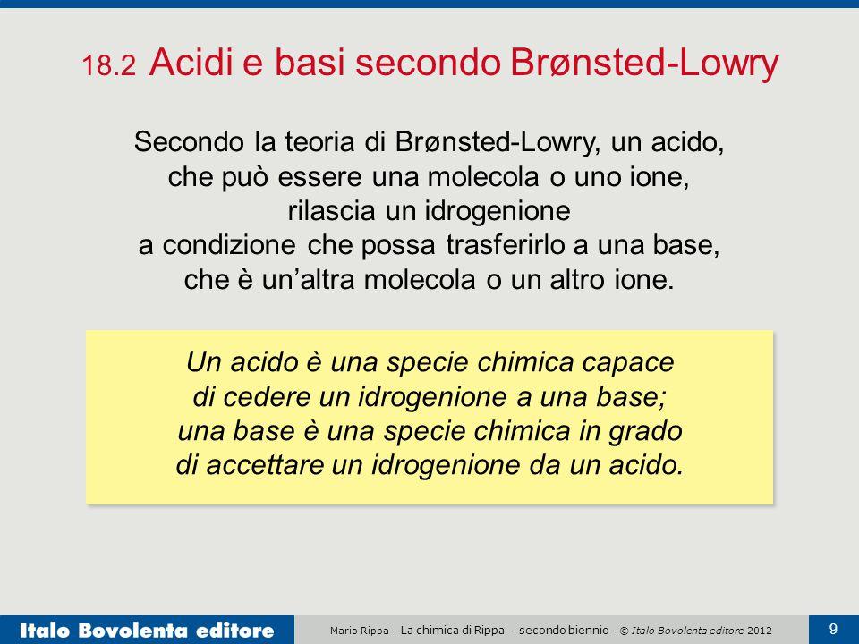 18.2 Acidi e basi secondo Brønsted-Lowry
