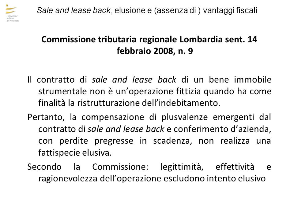 Sale and lease back, elusione e (assenza di ) vantaggi fiscali