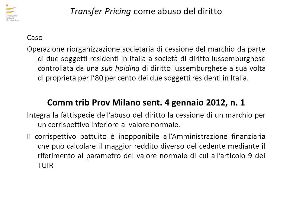 Comm trib Prov Milano sent. 4 gennaio 2012, n. 1