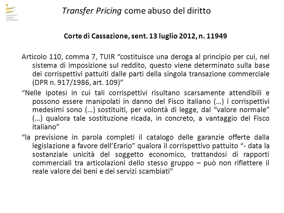 Corte di Cassazione, sent. 13 luglio 2012, n. 11949