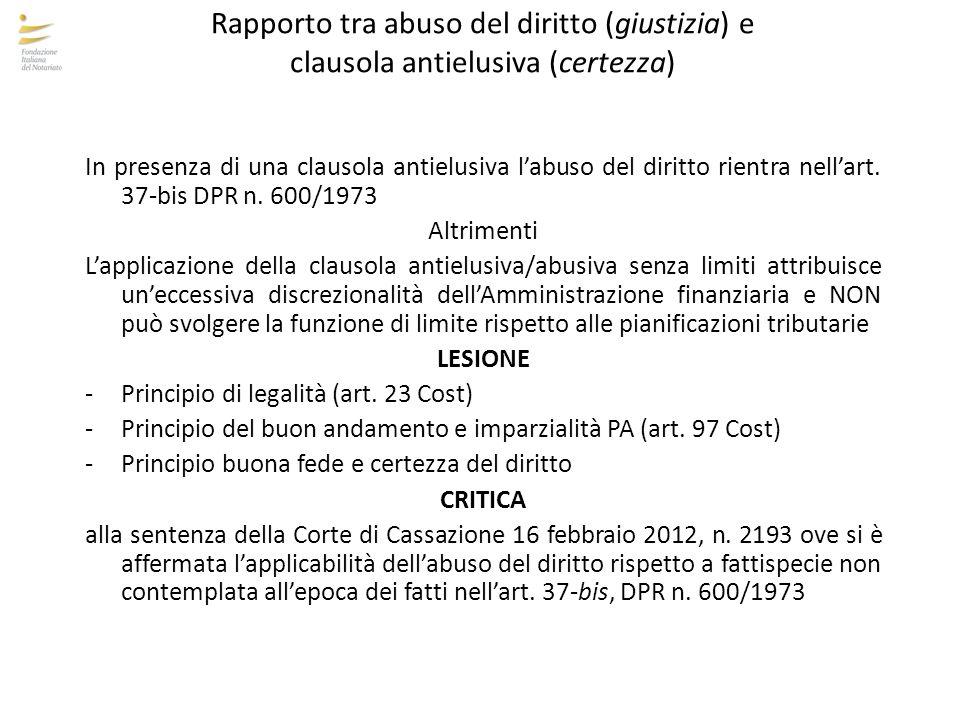 Rapporto tra abuso del diritto (giustizia) e clausola antielusiva (certezza)