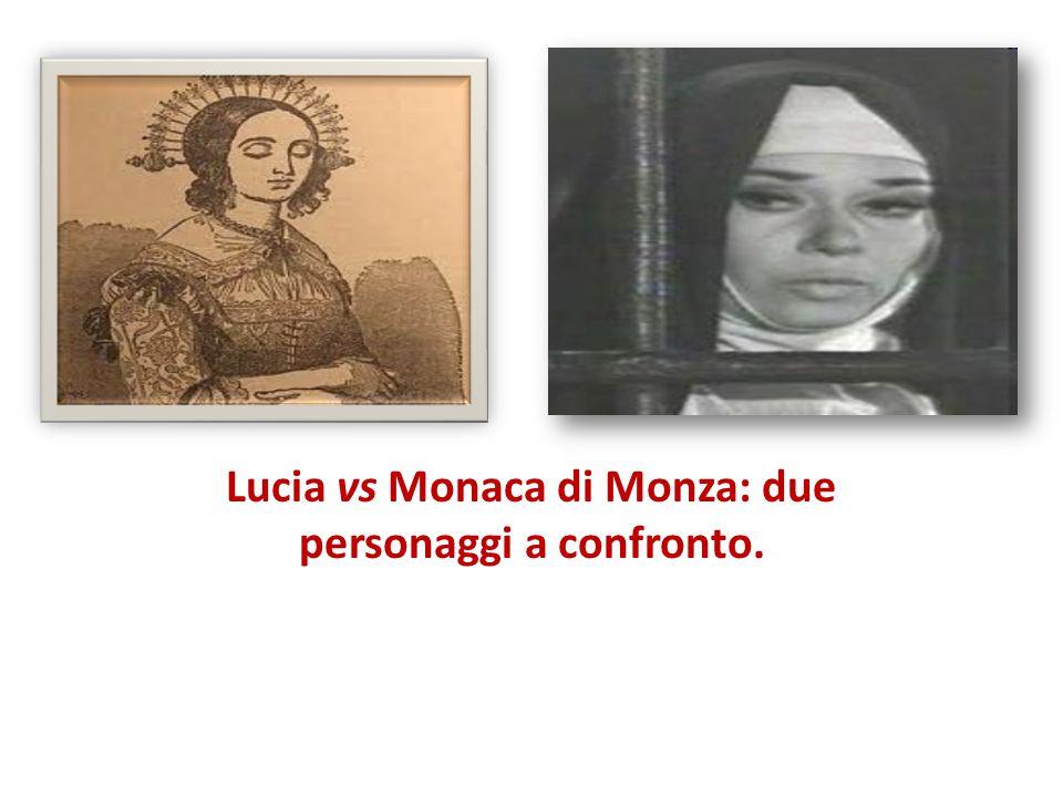 Lucia vs Monaca di Monza: due personaggi a confronto.
