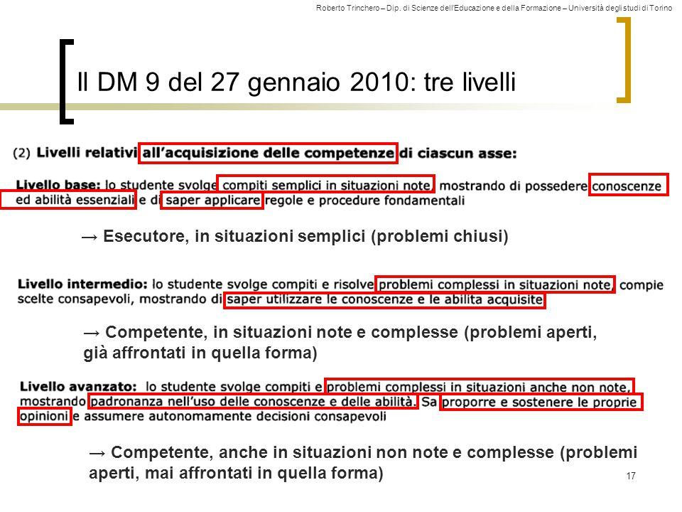 Il DM 9 del 27 gennaio 2010: tre livelli