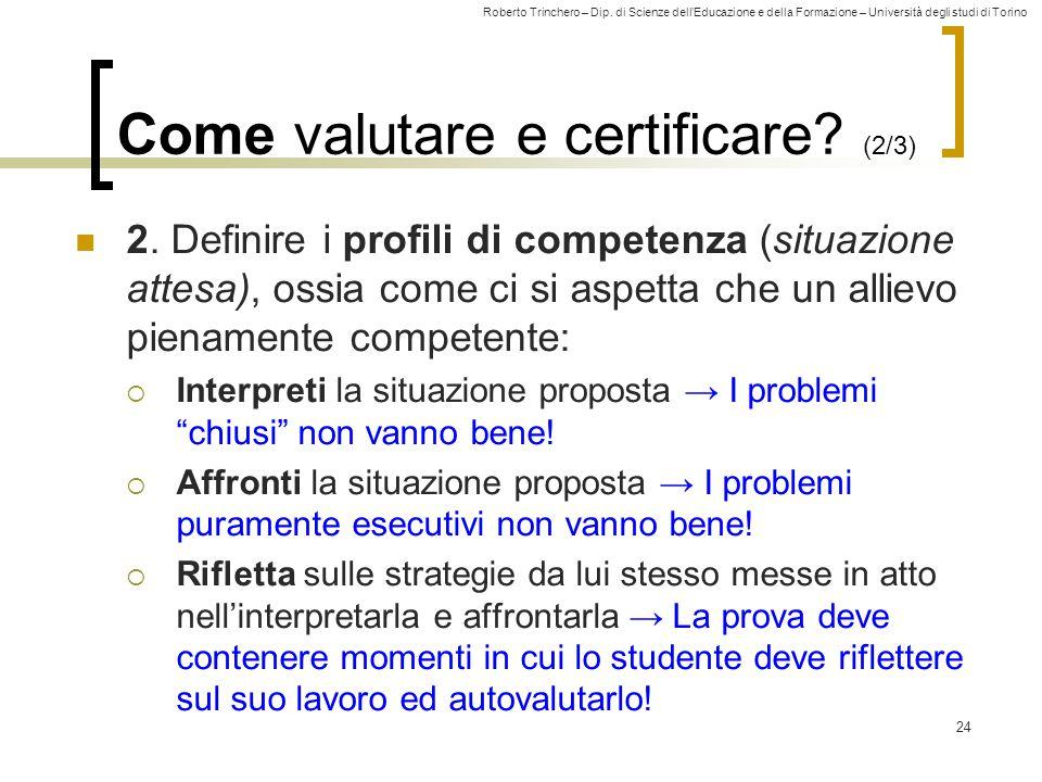 Come valutare e certificare (2/3)