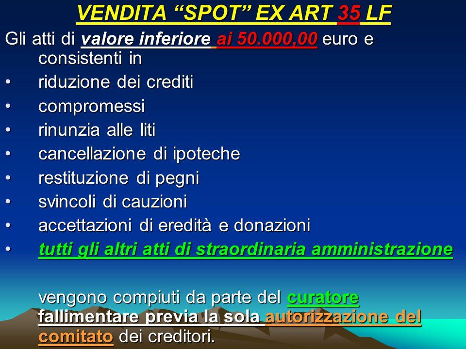 VENDITA SPOT EX ART 35 LF