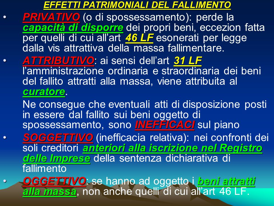 EFFETTI PATRIMONIALI DEL FALLIMENTO