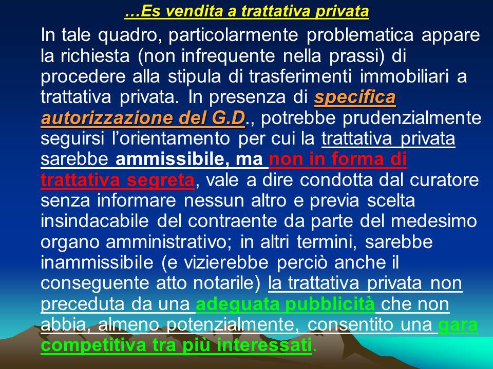 …Es vendita a trattativa privata