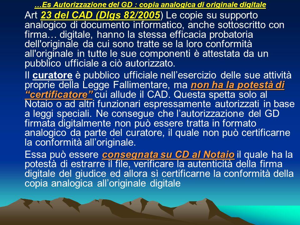 …Es Autorizzazione del GD : copia analogica di originale digitale