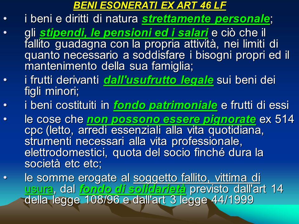 BENI ESONERATI EX ART 46 LF