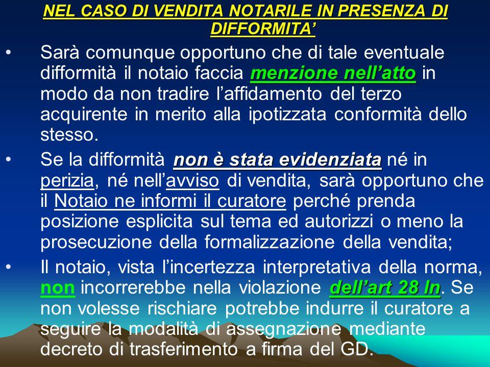 NEL CASO DI VENDITA NOTARILE IN PRESENZA DI DIFFORMITA'