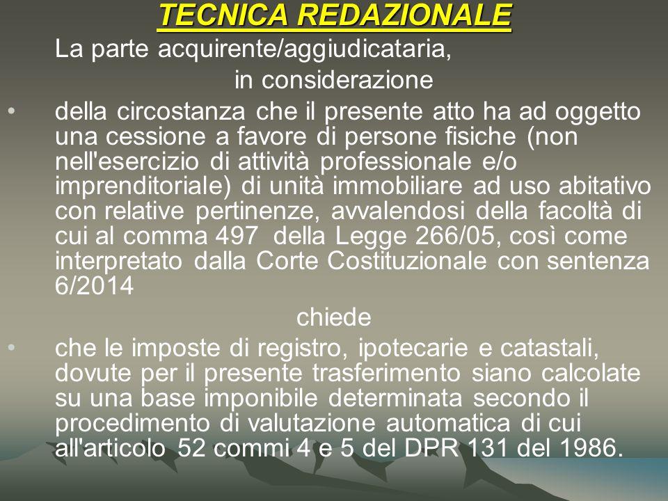 TECNICA REDAZIONALE La parte acquirente/aggiudicataria,