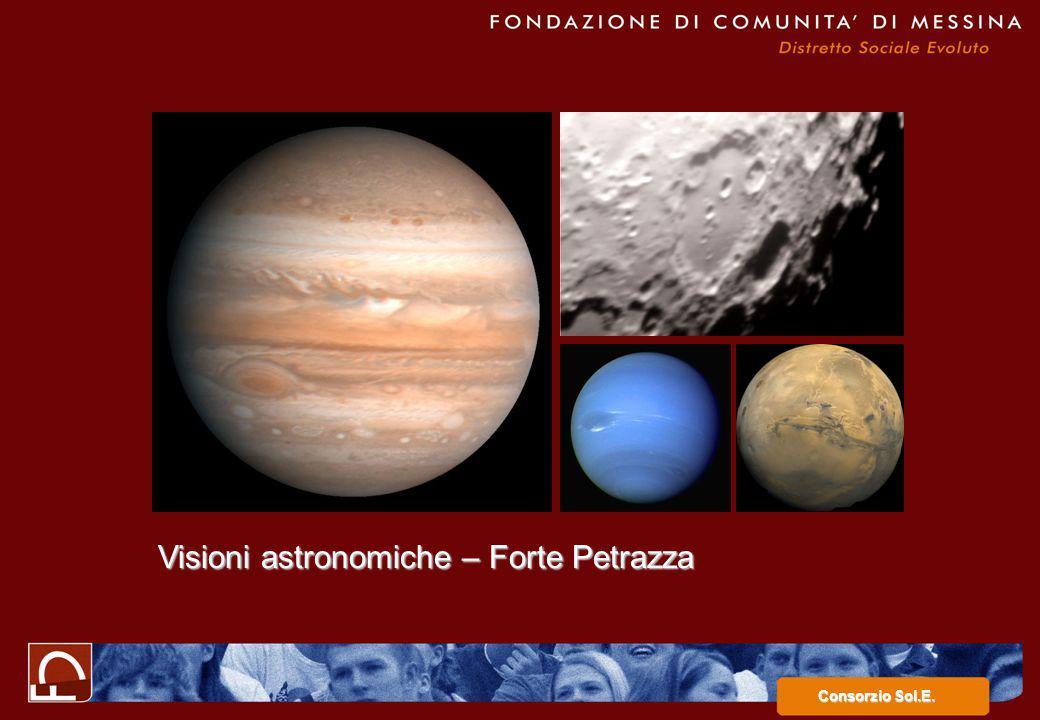 Visioni astronomiche – Forte Petrazza