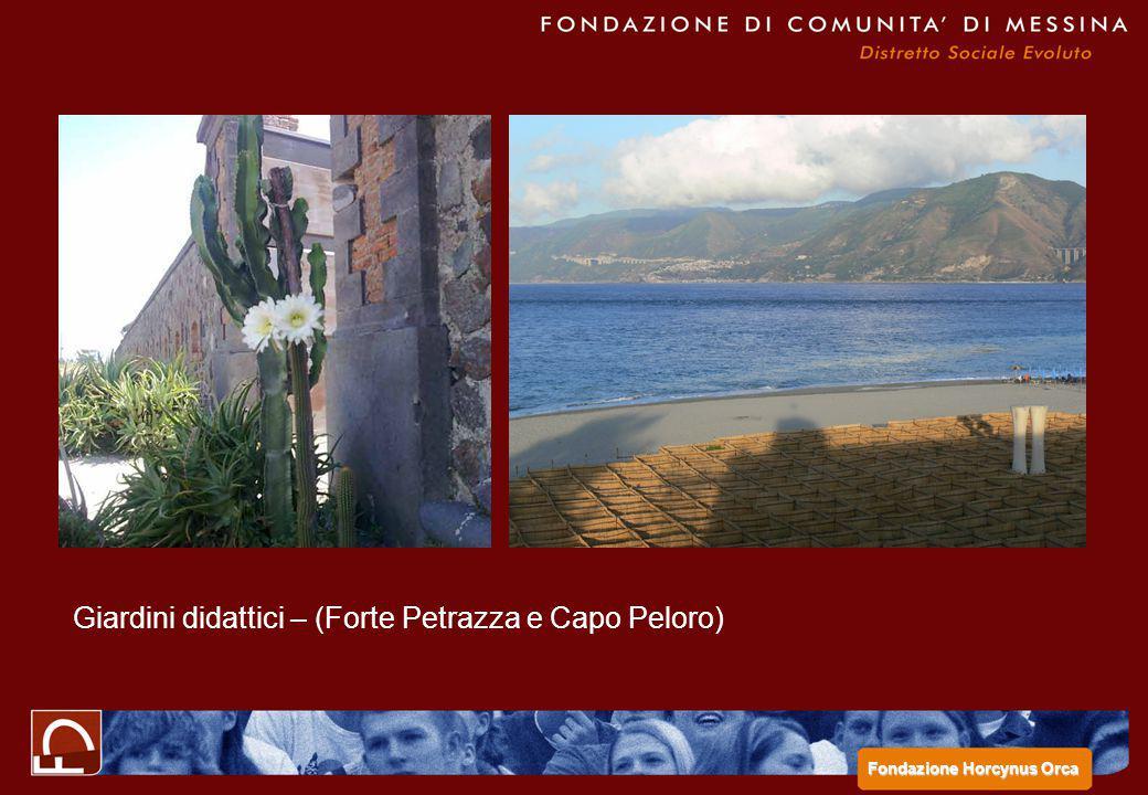 Giardini didattici – (Forte Petrazza e Capo Peloro)