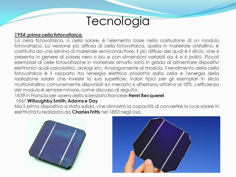 Tecnologia 1954: prima cella fotovoltaica.