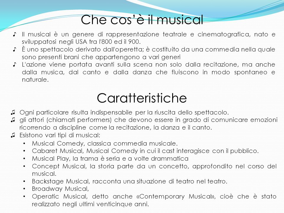 Che cos'è il musical Caratteristiche
