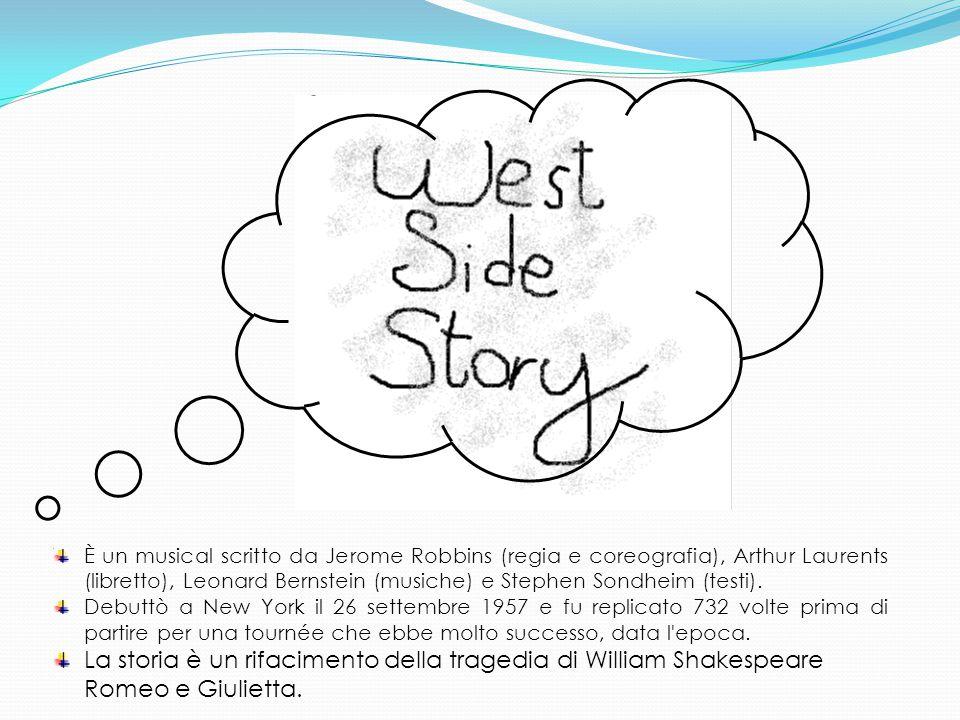 È un musical scritto da Jerome Robbins (regia e coreografia), Arthur Laurents (libretto), Leonard Bernstein (musiche) e Stephen Sondheim (testi).