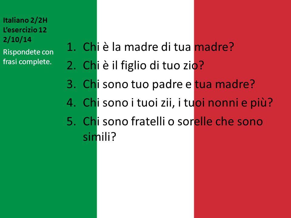 Italiano 2/2H L'esercizio 12 2/10/14