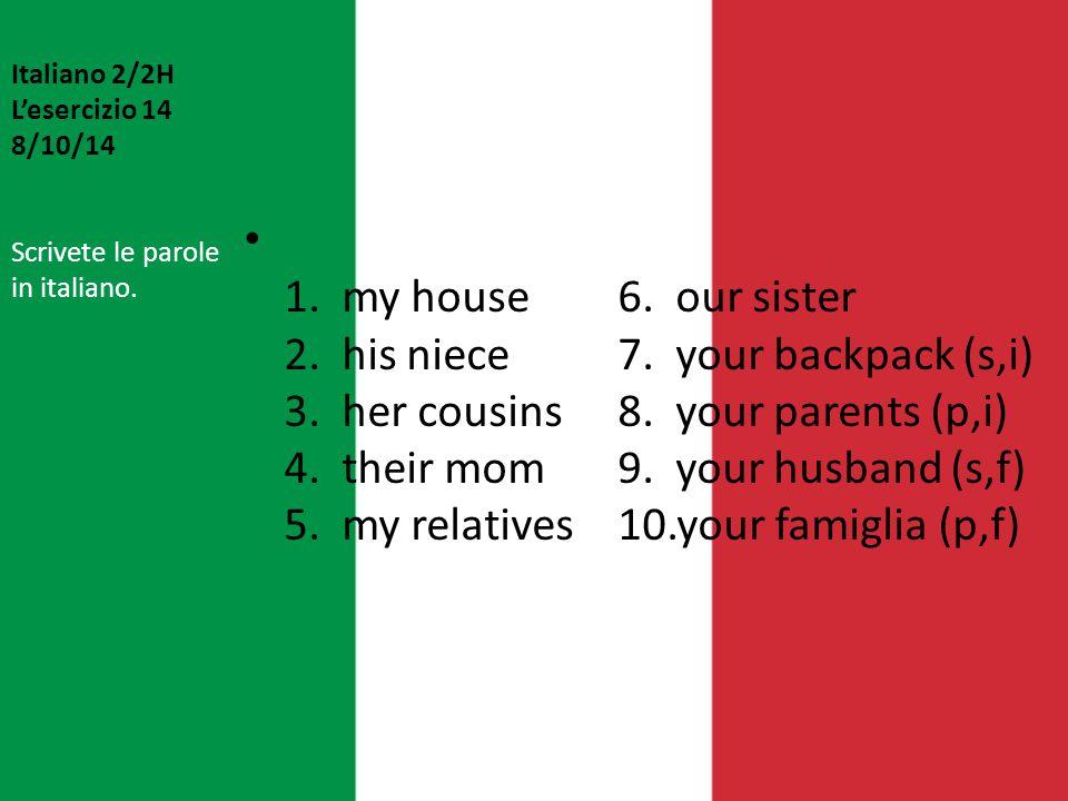 Italiano 2/2H L'esercizio 14 8/10/14