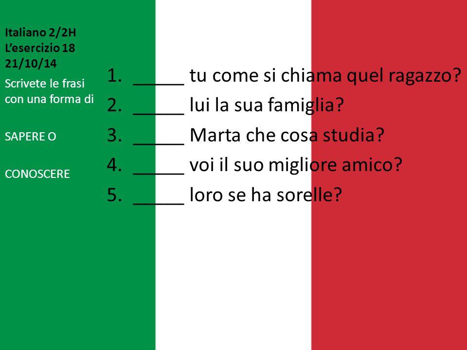 Italiano 2/2H L'esercizio 18 21/10/14